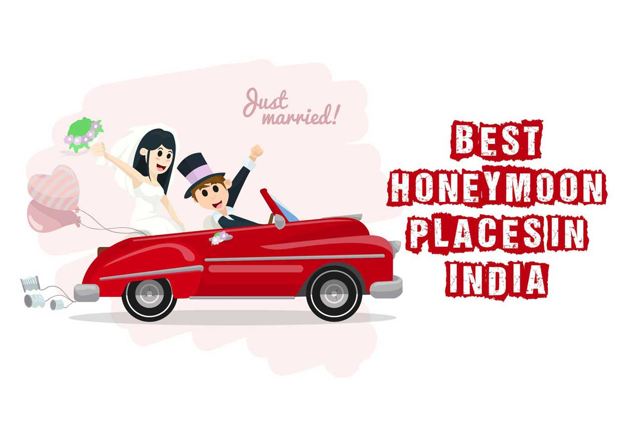 Best Honeymoon Places in India with Images For Newly Married Couple