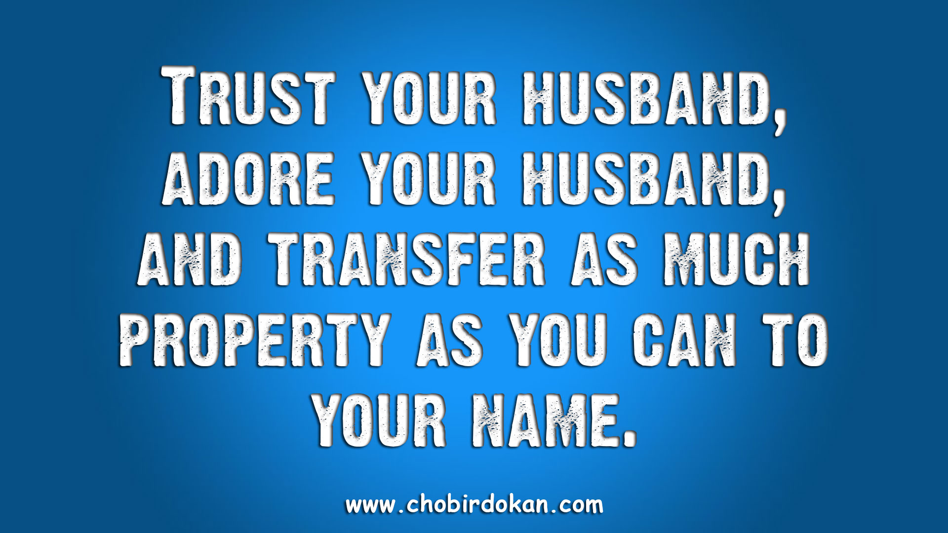 Silly Love Quotes For Husband