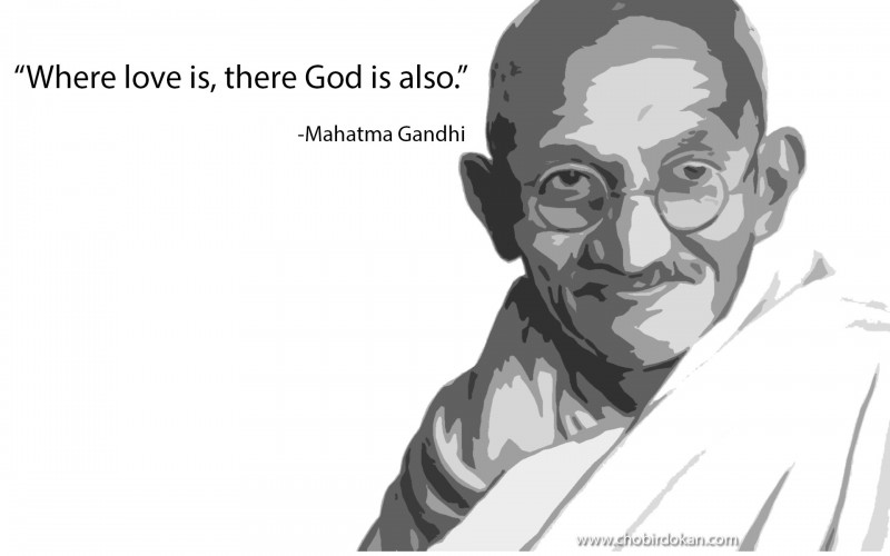 Mahatma Gandhi -the best love quote