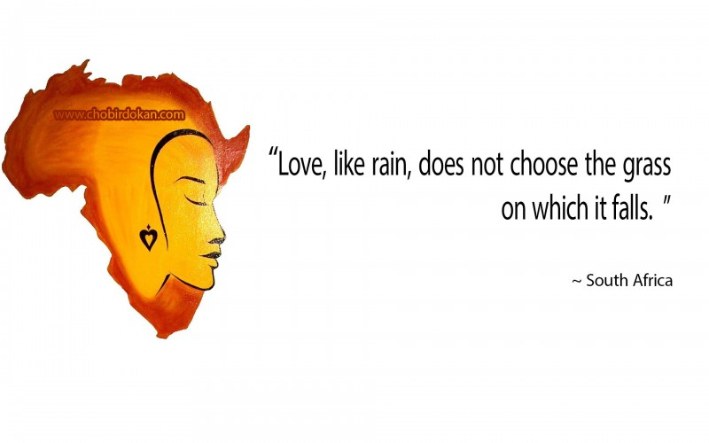south african proverbs on love