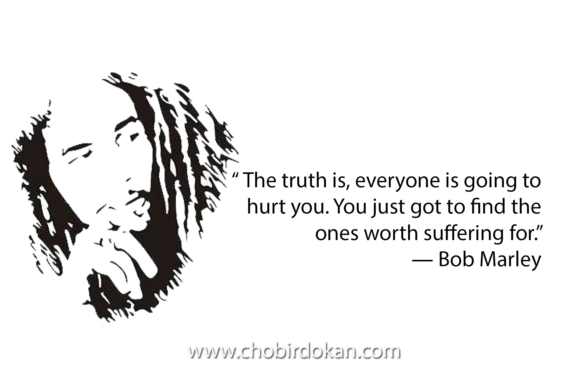 bob marley quotes about love friendship and life